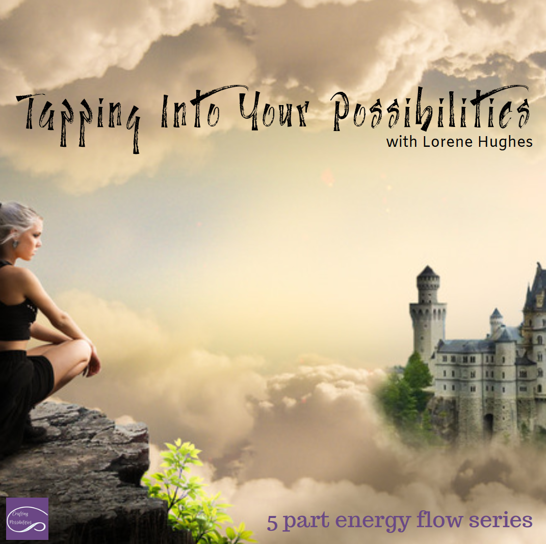 Tapping Into Your Possibilities SQ